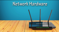 IP Networking: Network Hardware