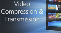 IP Video: Compression and Transmission