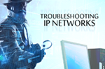 Troubleshooting: IP Networks